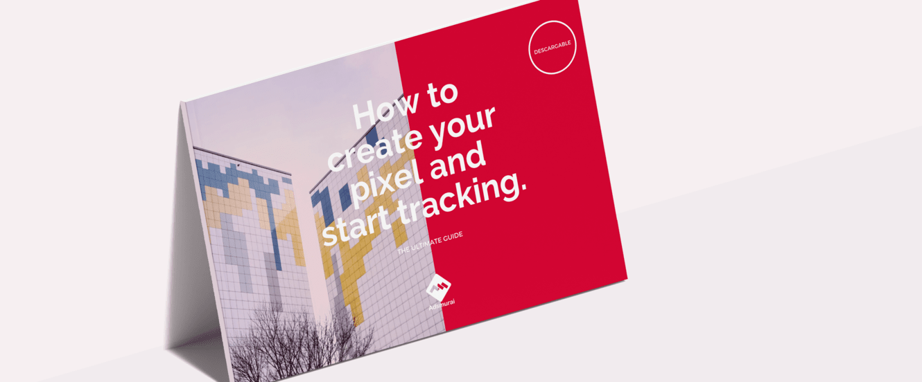 How to create your pixel and start tracking