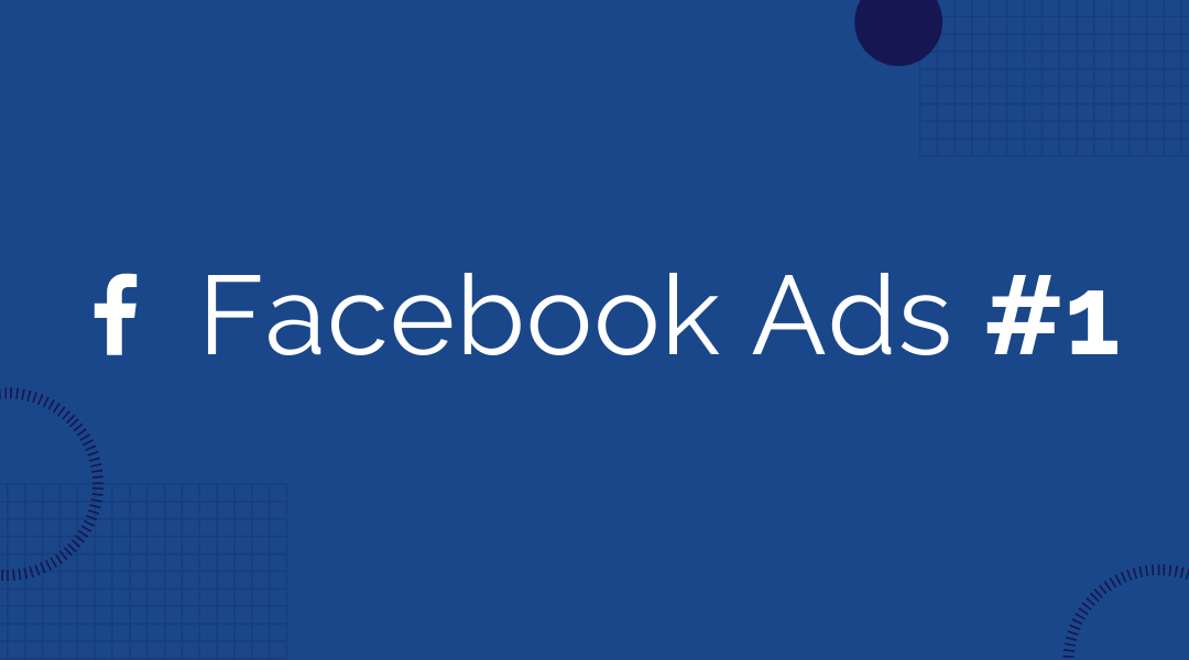 [Guide] How to run a Facebook Ads campaign step-by-step